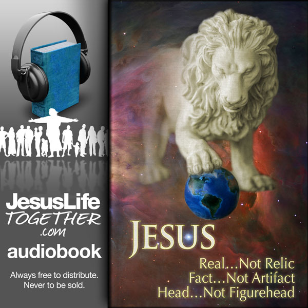 Jesus: Real—Not Relic, Fact—Not Artifact, Head—Not Figurehead