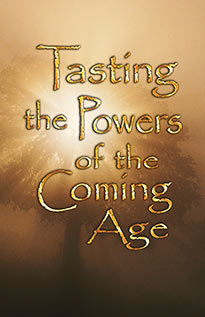 tasting_powers_coming_age.jpg jesuslifetogether.com