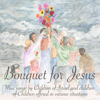 bouquet_for_jesus.jpg jesuslifetogether.com
