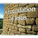 a_foundation_of_jesus.jpg jesuslifetogether.com