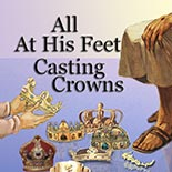 all_at_his_feet_casting_crowns.jpg jesuslifetogether.com
