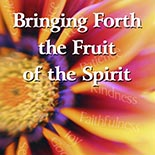bringing_forth_fruit_of_the_spirit.jpg jesuslifetogether.com