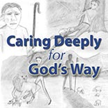 caring_deeply_for_gods_way.jpg jesuslifetogether.com