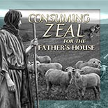 consuming_zeal_for_fathers_house.jpg jesuslifetogether.com