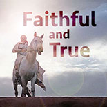 faithful_and_true.jpg jesuslifetogether.com