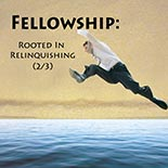 fellowship_02_relinquishing.jpg jesuslifetogether.com