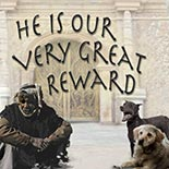 he_is_our_very_great_reward.jpg jesuslifetogether.com