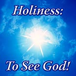 holiness_to_see_god.jpg jesuslifetogether.com