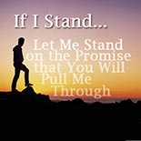 if_i_stand_let_me_stand.jpg jesuslifetogether.com