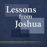 lessons_from_joshua.jpg jesuslifetogether.com