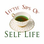Little Sips of Self-Life