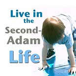 live_second_adam_life.jpg jesuslifetogether.com