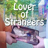 lover_of_strangers.jpg jesuslifetogether.com