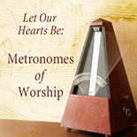 metronomes_of_worship.jpg jesuslifetogether.com