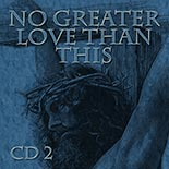 no_greater_love_cd2.jpg jesuslifetogether.com