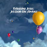 releasing_jesus.jpg jesuslifetogether.com