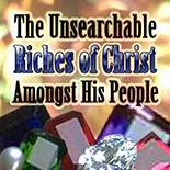 the_unsearchable_riches_of_christ.jpg jesuslifetogether.com
