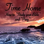 time_home_part_i.jpg jesuslifetogether.com