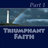 triumphant_faith1.jpg jesuslifetogether.com