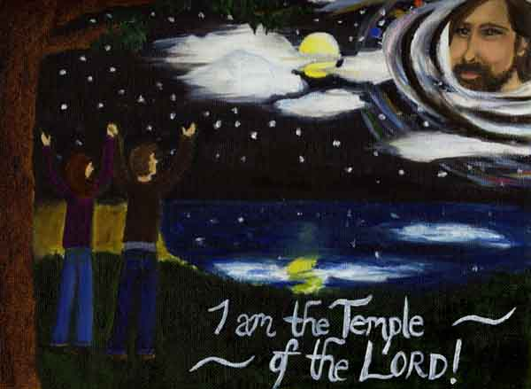 "The painting of a man and woman with arms raised into the stars: ""I am the Temple of the Lord!"""