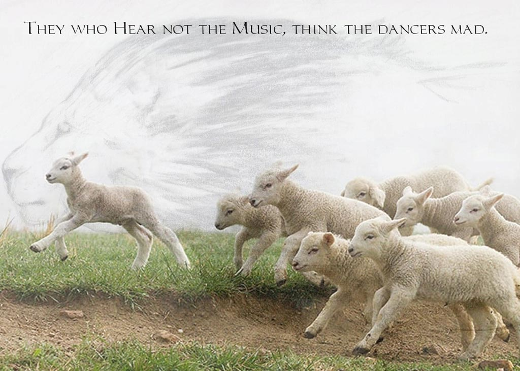They Who Hear Not the Music