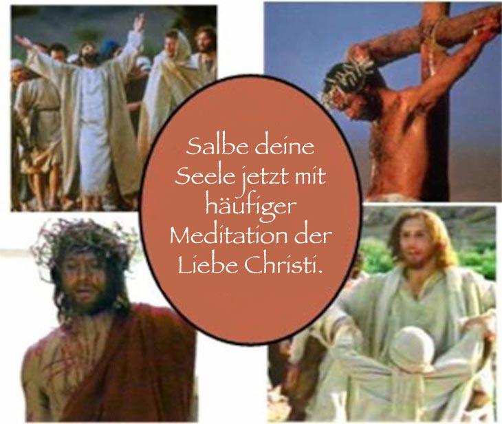 Meditier über die Liebe Christi