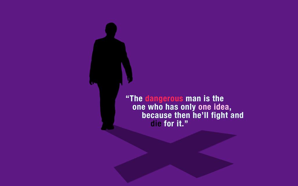 The Dangerous Man or Woman! Whew!