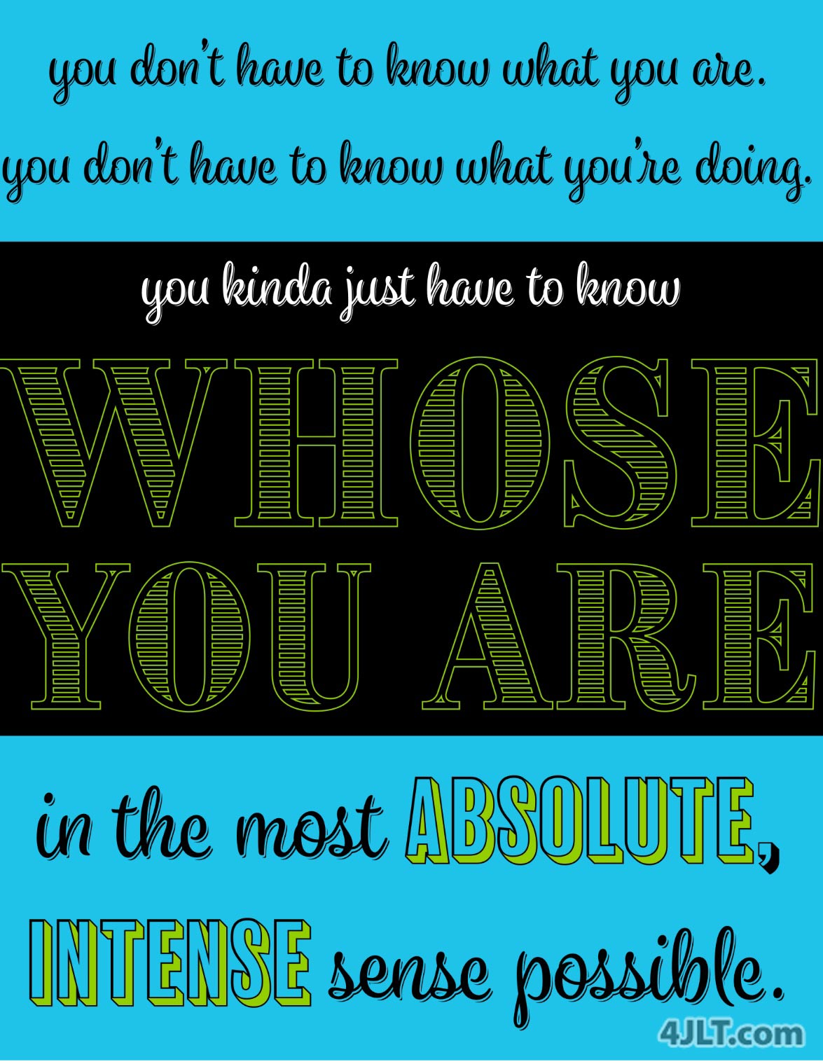 WHOSE You Are