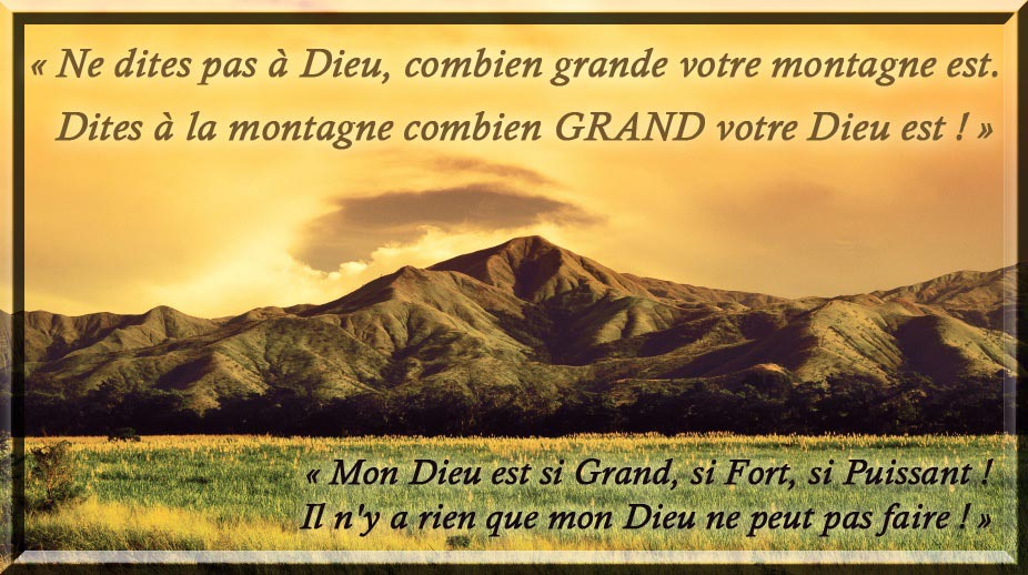 « DONNE-MOI CETTE MONTAGNE ! »